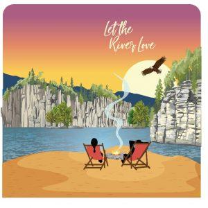 Let the River Love NRE